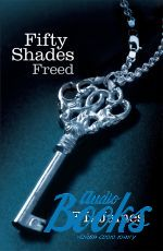 "книга ""Fifty Shadesd freed, Book3"" - Эрика Джеймс"