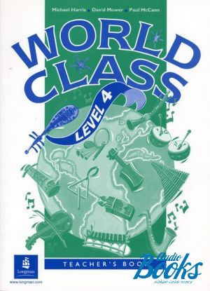 "книга ""World Class 4 Teacher´s Book"" - Michael Harris"
