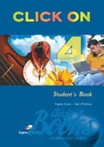 "книга ""Click On 4 Intermediate level Students Book"" - Virginia Evans"