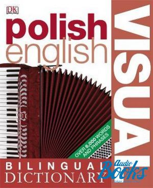 "книга ""Polish-English Visual Bilingual Dictionary"" - Бита Дрезек"