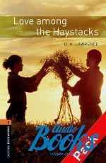 "книга + диск ""Oxford Bookworms Library 3E Level 2: Love Among the Haystacks Audio CD Pack"" - D. H. Lawrence"