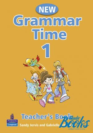 "книга ""Grammar Time 1 Teacher´s Book New Edition"" - Sandy Jervis"