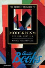 "книга ""The Cambridge Companion to Modernism 2 Edition"" - Майкл Левенсон"