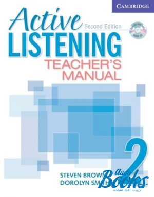 "����� + ���� ""Active Listening 2 Teachers Manual with Audio CD"" - Steven Brown, Dorolyn Smith"