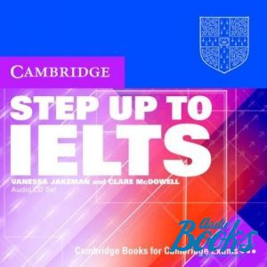 "CD-ROM ""Step Up to IELTS Audio CD (2)"" - Vanessa Jakeman, Clare McDowell"