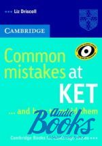 Liz Driscoll - Common Mistakes at KET (книга)