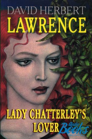 "The book ""Lady Chatterley´s Lover"" - Дэвид Герберт Лоуренс"