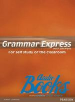 Marjorie Fuchs - Grammar Express Intermediate British Edition (книга)