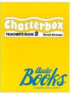 Derek Strange - Chatterbox 2 Teachers Book (книга)