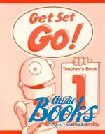 "книга ""Get Set Go! 1 Teachers Book"" - Cathy Lawday"