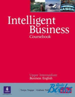 "книга + диск ""Intelligent Business Upper-Intermediate Coursebook with CD-ROM (учебник / підручник)"" - Nikolas Barral, Irene Barrall, Christine Johnson"