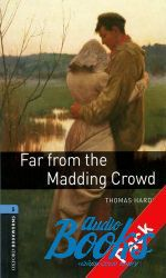 Томас Харди - Oxford Bookworms Library 3E Level 5: Far From The Madding Crowd Audio CD Pack (книга + диск)