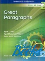 "книга ""Great Writing 2 :Great Paragraphs"" - Folse Keith"