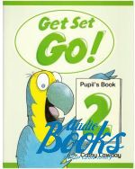 "книга ""Get Set Go! 2 Pupils Book"" - Cathy Lawday"