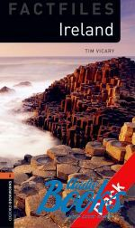 Tim Vicary - Oxford Bookworms Collection Factfiles 2: Ireland Factfile Audio CD Pack (книга + диск)