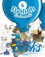 "книга ""Fly High 4 Fun Grammar (грамматика)"" - Tamzin Thompson"