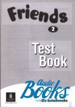 Liz Kilbey - Friends 2 Test Book (книга)