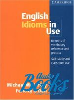 "книга ""English Idioms in Use"" - Felicity O`Dell"