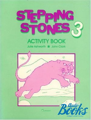 "The book ""Stepping Stouns 3 Activity Book"" - Julie Ashworth"