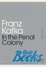criticisms in in the penal colony essay In the penal colony is a short story by franz kafka written in german in october 1914, and first published in october 1919 the story is set in an unnamed penal colony it describes the last use of an elaborate torture and execution device that carves the sentence of the condemned prisoner on his skin in a script before letting him die, all in.