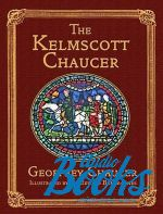 "книга ""The Kelmscott Chaucer"" - Джеффри Чосер"