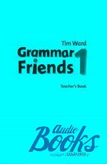 "книга ""Grammar Friends 1 Teachers Book"" - Tim Ward"
