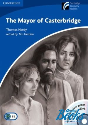 "Book + 2 cd ""CDR 5 Tne Mayor of Casterbridge Book with CD-ROM and Audio CD Pack"" - B. J. Thomas, Барбара Харди"
