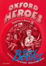 "книга ""Oxford Heroes 2: Teacher"