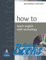 "книга + диск ""How to Teach English with Technology Book and CD"" - Gavin Dudeney"
