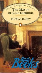 "книга ""Mayor of Casterbridge"" - Thomas Hardy"