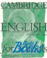 "книга ""Cambridge English For Schools 2 Workbook"" - Diana Hicks"