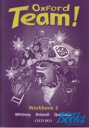 "The book ""Oxford Team 3 Workbook (тетрадь / зошит)"" - Norman Whitney"