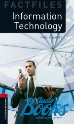 Paul A. Davies - Oxford Bookworms Collection Factfiles 3: Information Technology Factfile (книга)