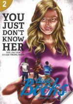 Waring Rob - You just don't know her Level 2 (300 Headwords) (книга)