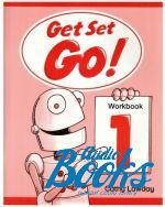 "книга ""Get Set Go! 1 Workbook"" - Cathy Lawday"
