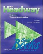 "книга ""New Headway Beginner 2-nd edition Workbook without keys"" - Tim Falla"