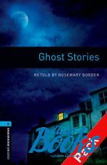 Rosemary Border - Oxford Bookworms Library 3E Level 5: Ghost Stories Audio CD Pack (аудиокнига MP3)
