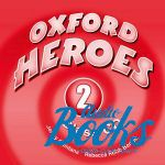 "диск ""Oxford Heroes 2: Class CDs (2)"" - Liz Driscoll"