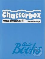 Derek Strange - Chatterbox 1 Teachers Book (книга)