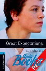 Dickens Charles - Oxford Bookworms Library 3E Level 5: Great Expectations Audio CD Pack (аудиокнига MP3)