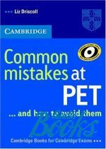 Liz Driscoll - Common Mistakes at PET (книга)