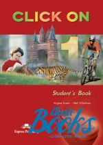 "книга ""Click On 1 Students Book"" - Virginia Evans"