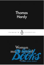 Thomas Hardy - Woman Much Missed (книга)