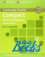 Emma Heyderman - Compact First for schools Second Edition: Teacher's Book (книга для учителя) (книга)