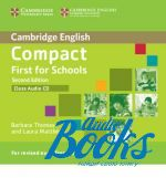 Emma Heyderman - Compact First for schools Second Edition: Class Audio CD (диск)