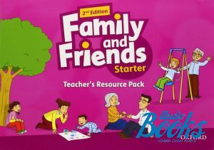 "The book ""Family and Friends Starter, Second Edition: Teacher´s Resource Pack"" - Naomi Simmons, Tamzin Thompson, Jenny Quintana"