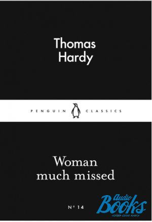 "книга ""Woman Much Missed"" - Thomas Hardy"