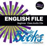 Clive Oxenden - English File Beginner Class Audio CD, Third Edition (книга + 4 диска)