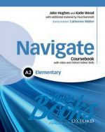 Catherine Walter - Navigate Elementary A2 Coursebook with DVD-ROM and OOSP (книга + диск)