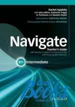 "книга + диск ""Navigate Intermediate B1+ Teacher"